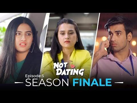 Not Dating   E05 - Season Finale Ft. Anushka Sharma, Abhishek & Twarita Nagar   Webseries