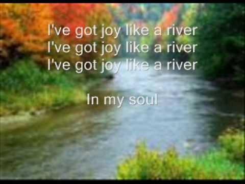 I Ve Got Joy Like A River Lyrics