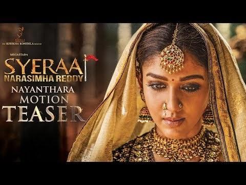 Nayanthara Motion Teaser and Poster from Sye Raa Narasimha Reddy