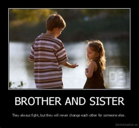 Quotes For Brother And Sister Fight