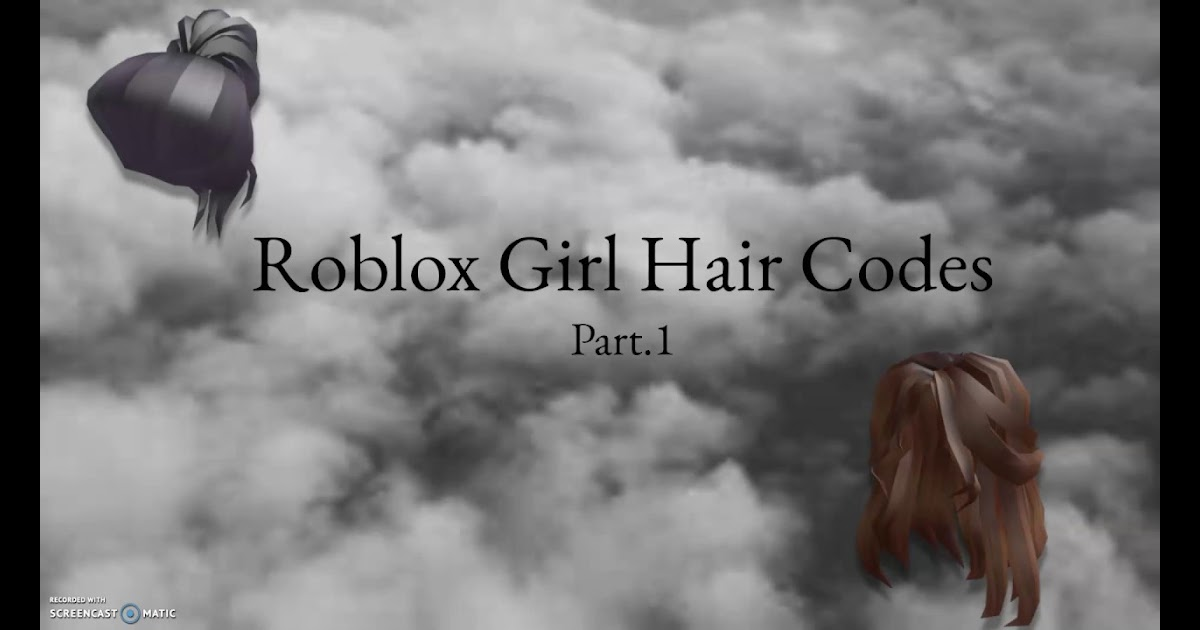 35 Latest Realistic Roblox Hair Codes Girl 2019 Holly Would Mother