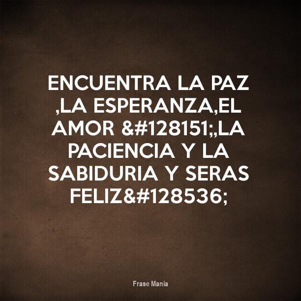 Cartel Para Encuentra La Paz La Esperanza El Amor La Paciencia
