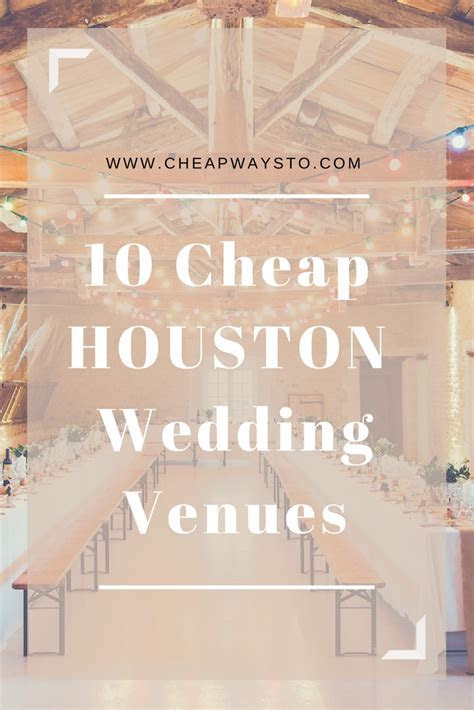 10 Cheap Houston Wedding Venues ? Cheap Ways To