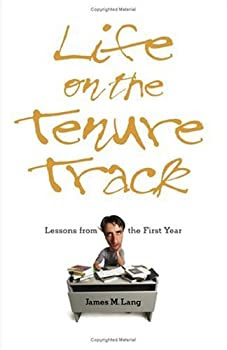 """Cover of """"Life on the Tenure Track: Lesso..."""
