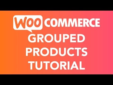 How To Create A Grouped Product WooCommerce