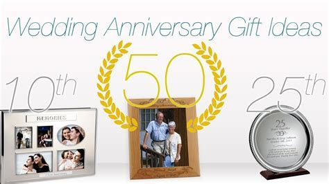 Gift Ideas for Wedding Anniversaries ? 1st, 10th, 25th