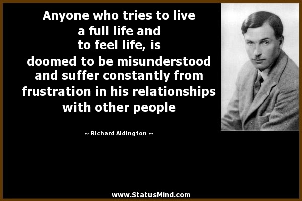Anyone Who Tries To Live A Full Life And To Feel Statusmindcom
