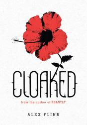 Cloaked by alex Flinn book cover