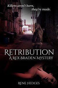 Retribution by Rene Hedges