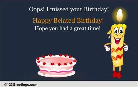 Happy Belated Birthday! Free Belated Birthday Wishes