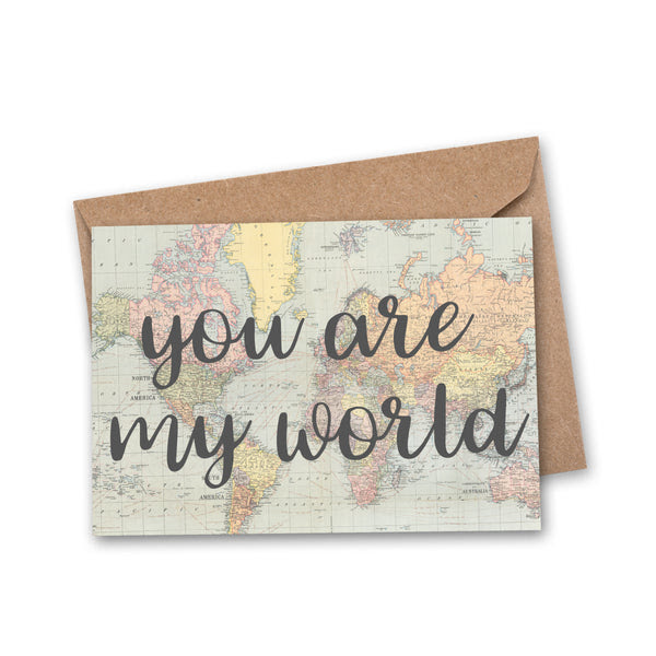 You Are My World Travel Greeting Card An Adventure Awaits Llc