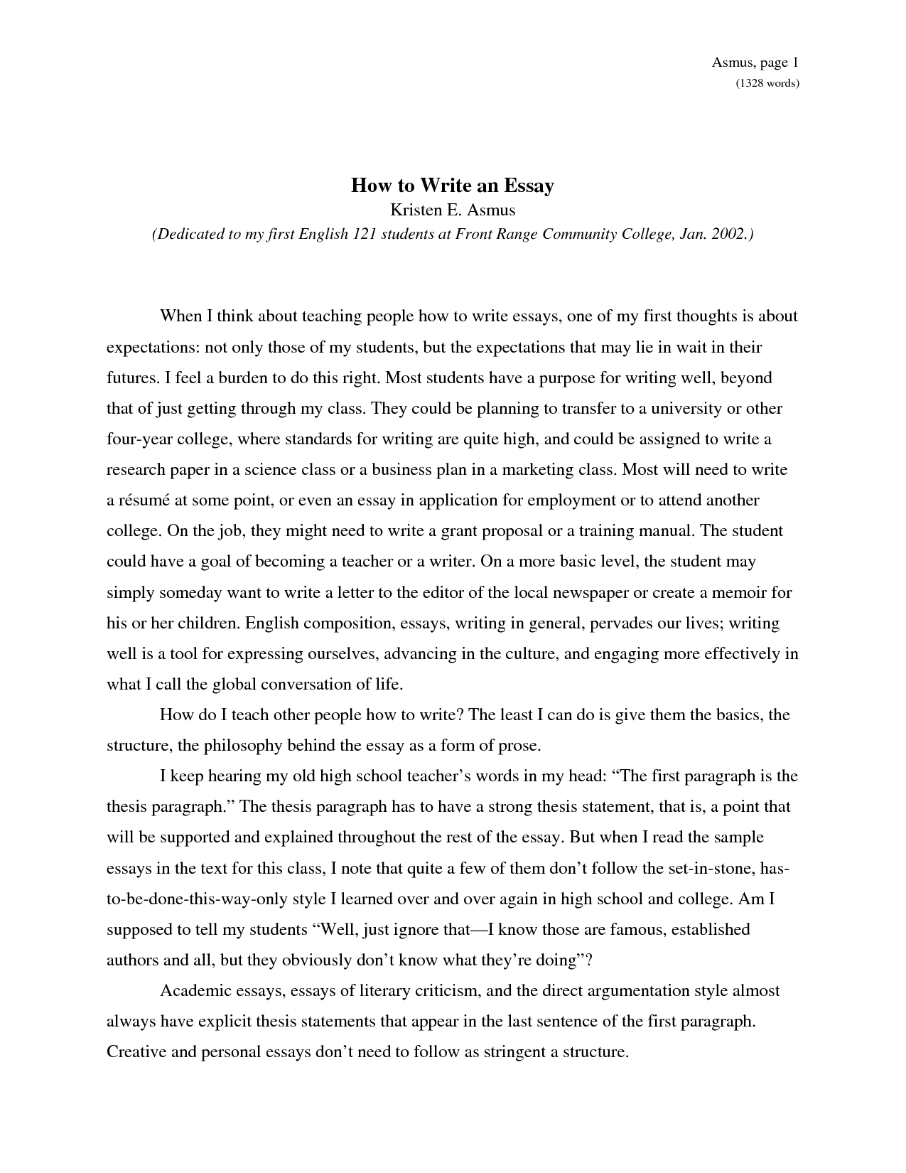 If essay writing is mission impossible for your children and you really want to teach them how to write, you should work on your own skills first.You need an organized and methodical approach that will make it easy for them to understand what you are trying to say.