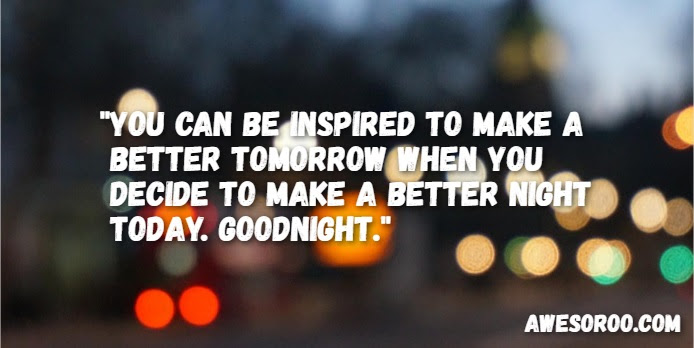 250 Best Encouraging Good Night Quotes Wishes Oct 2018