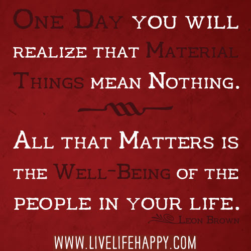 One Day You Will Realize Live Life Happy