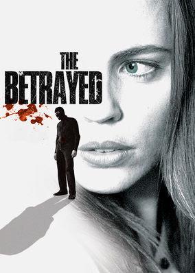 Betrayed, The