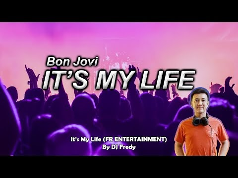 DJ IT'S MY LIFE X AMPUN DEEJAY - REMIX TERBARU 2021 (FR entertainment)