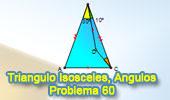 Problema de Geometría 60: Triangulo isósceles, Ángulos, 30 Grados.