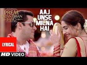 Aaj Unse Milna Hai Full Song with LYRICS   Prem Ratan Dhan Payo   Salman Khan, Sonam Kapoor