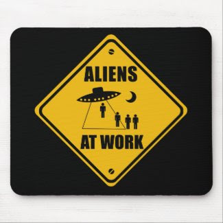 Aliens At Work Sign - Mousepad mousepad