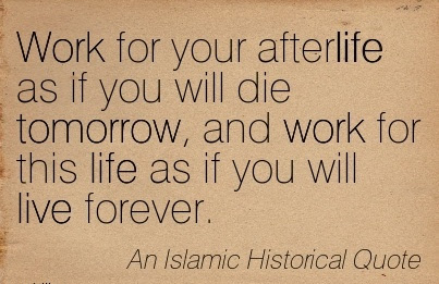 Motivational Work Quote Work For Your Afterlife As If You Will Die