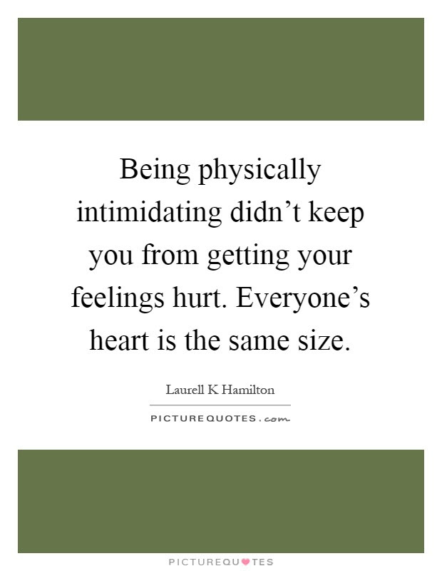 Quotes About Getting Your Feelings Hurt