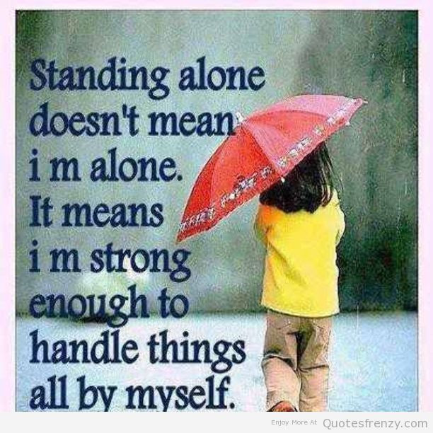 Top 100+ Living Life Alone Quotes