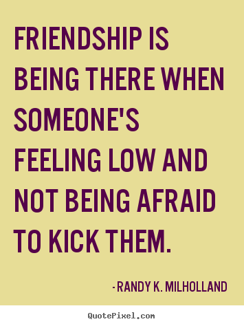 Randy K Milholland Picture Quotes Quotepixel
