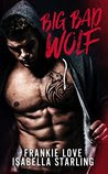 Big Bad Wolf: A Bad Boy Next Door Second Chance Romance