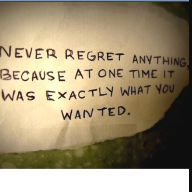 Quotes About Live Without Regret 23 Quotes