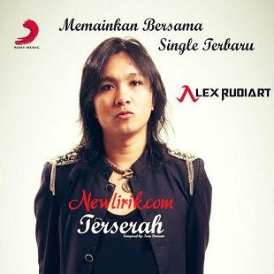 Lirik Alex Rudiart - Terserah