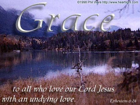 Inspirational illustration of Ephesians 6:24
