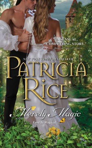 Merely Magic (Magic (Sourcebooks Casablanca)) by Patricia Rice