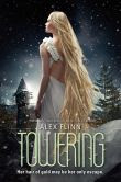 Towering (Kendra Chronicles #3)
