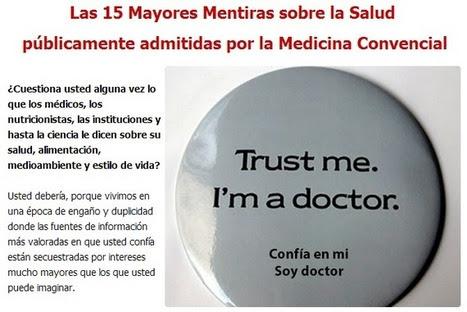 #SALUD Las 15 Mayores Mentiras públicamente admitidas por la Medicina Convencional   PIENSA en VERDE   Scoop.it
