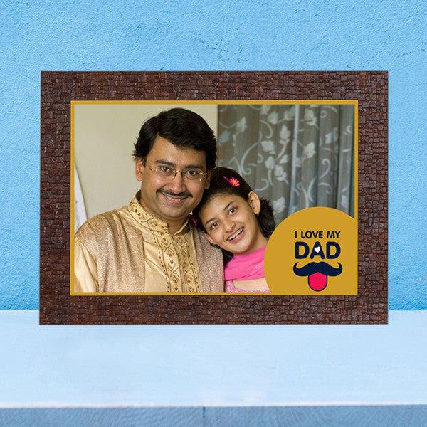 I Love My Dad Wallsize Frame Photoexpressin Photoexpressin