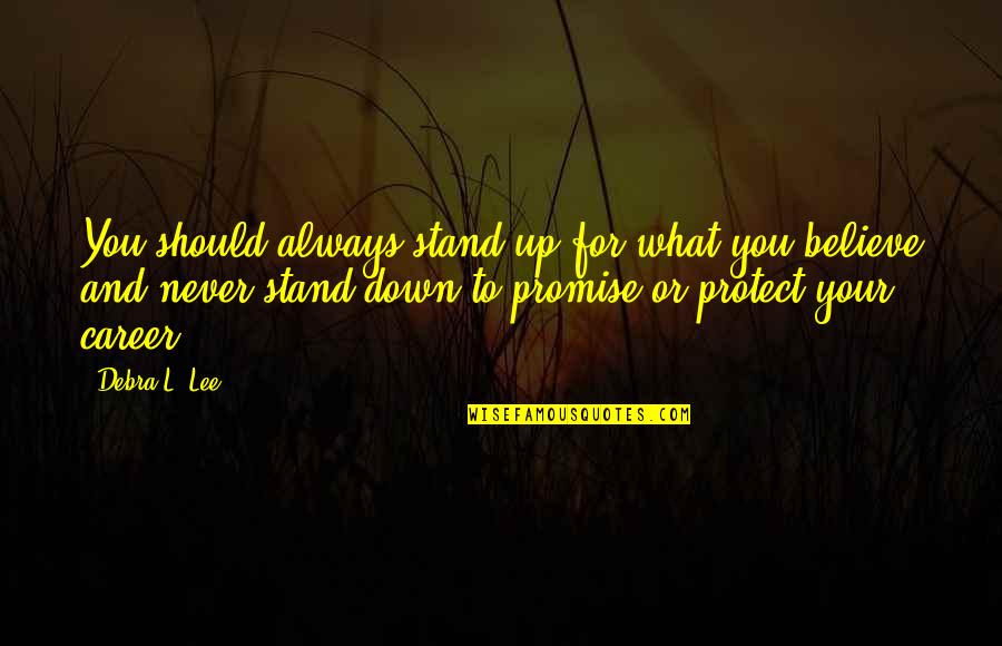 Stand Up For What You Believe Quotes Top 58 Famous Quotes About
