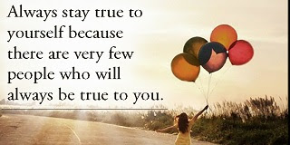 Always Be True To Yourself Quotes And Sayings Know Who You Are