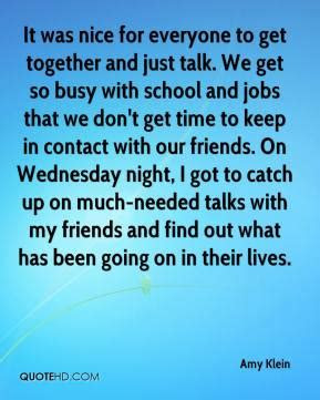 Old School Friends Get Together Quotes Ssmatters