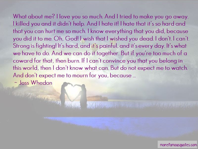 Love Hurt So Much Quotes Top 37 Quotes About Love Hurt So Much From