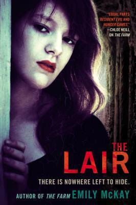 The Lair (The Farm, #2)
