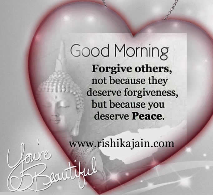 Beautiful Good Morning Quote Forgive Others Inspirational