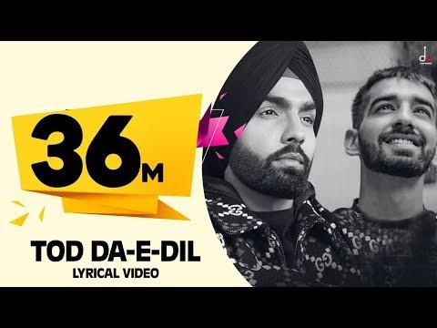 DOWNLOADTod Da E Dil | Ammy Virk | Maninder Buttar | Avvy Sra
