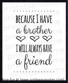 Quotes About True Brother 37 Quotes
