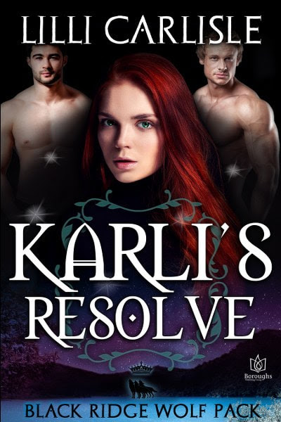 Book Cover for paranormal romance Karli's Resolve from The Black Ridge Wolf Pack series by Lilli Carlisle.