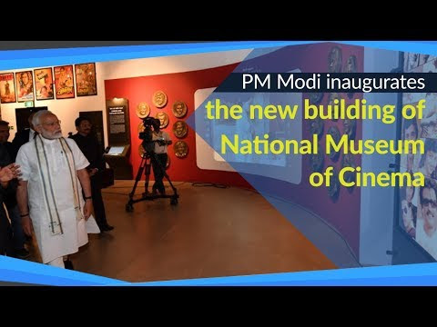 PM Modi inaugurates National Museum of Indian Cinema in Mumbai