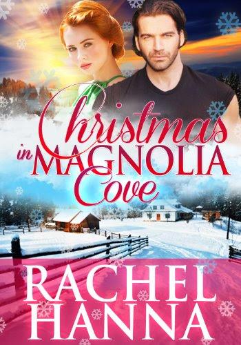 Christmas In Magnolia Cove by Rachel Hanna