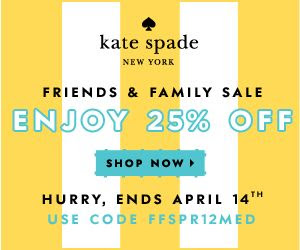 dip into the kate spade friends & family sale! enjoy 25% off all purchases now through 4/14! use code FFSPR12MED at checkout.
