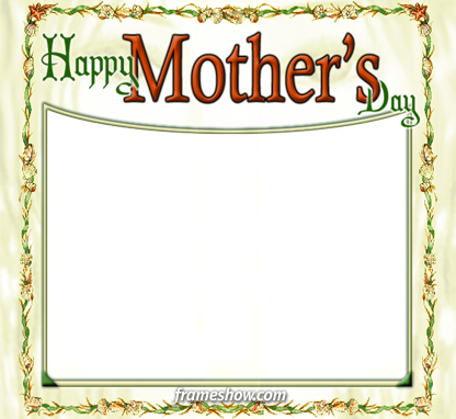 Mothers Day Frames Available