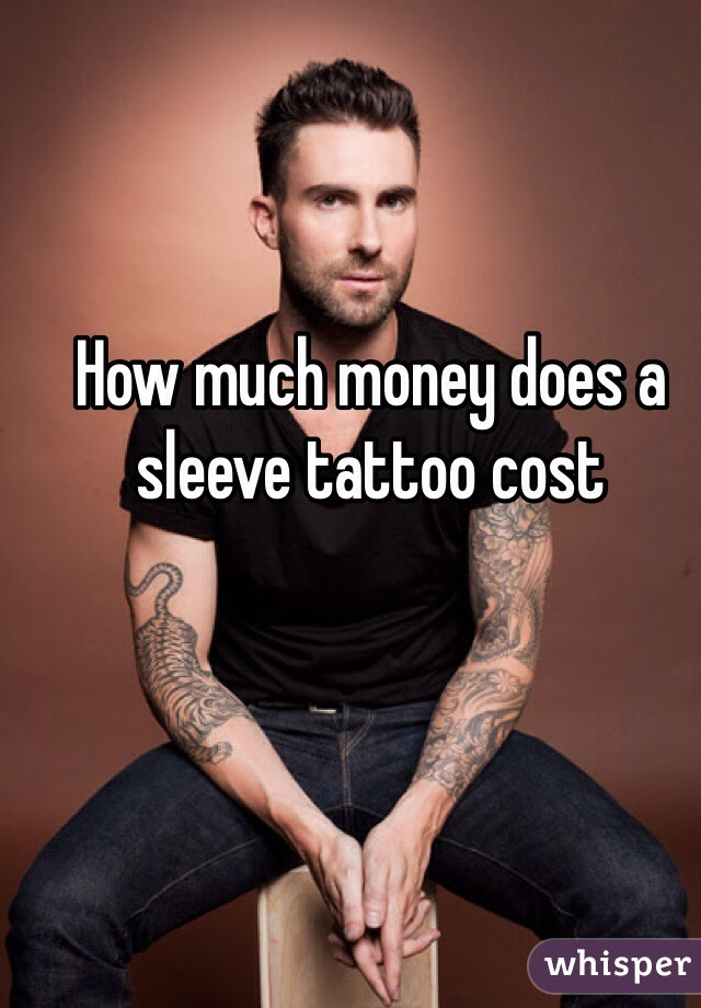 How Much Money Does A Sleeve Tattoo Cost