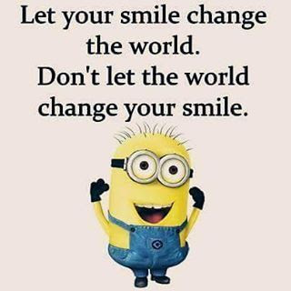 Dont Let The World Change Your Smile Pictures Photos And Images